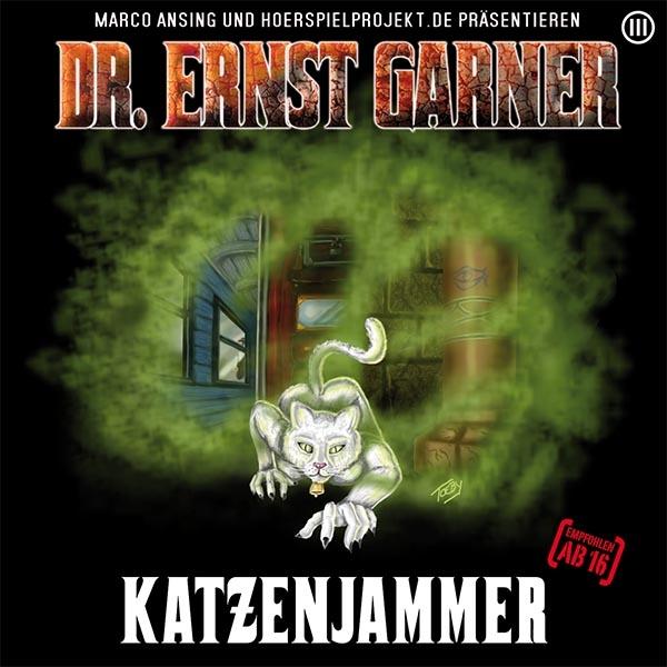 Dr. Garner - Folge 3 - Katzenjammer