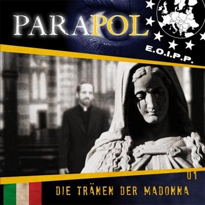 Parapol - Folge 1 - Die Tränen der Madonna