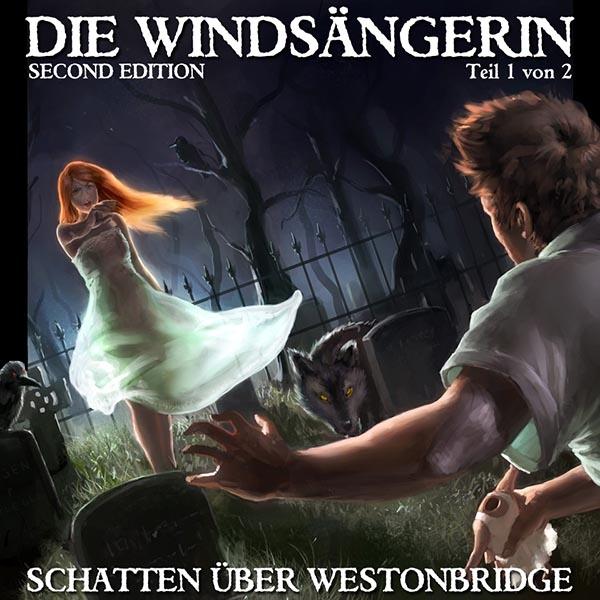 Die Windsängerin 1 - Schatten über Westonbridge