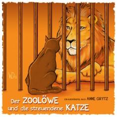 Der Zoolöwe und die streunende Katze