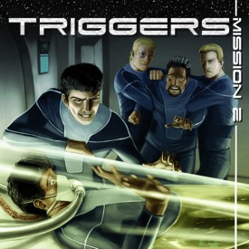 Triggers – Mission 2