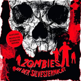 Zombies in der Silvesternacht