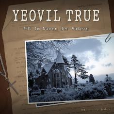 Yeovil True 5 – Namen d. Vaters