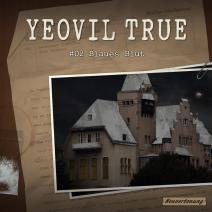 Yeovil True 2 – Blaues Blut