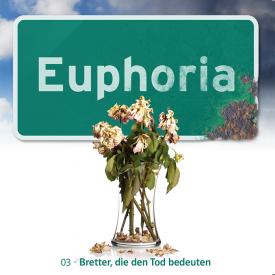 Euphoria #03