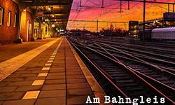 NEU: Am Bahngleis
