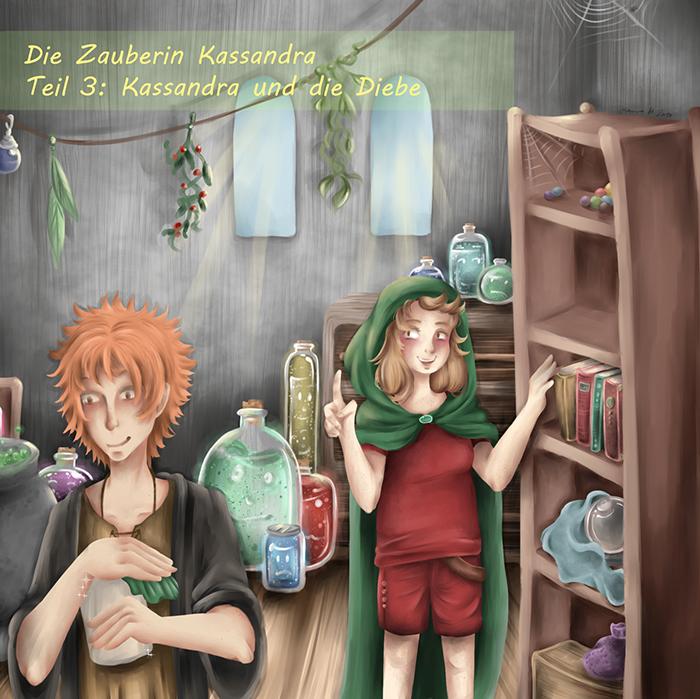 Die Zauberin Kassandra 3 - Kassandra und die Diebe