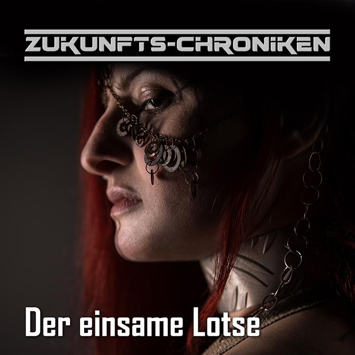 Zukunfts-Chroniken: Der einsame Lotse