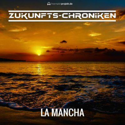 Zukunfts-Chroniken: La Mancha