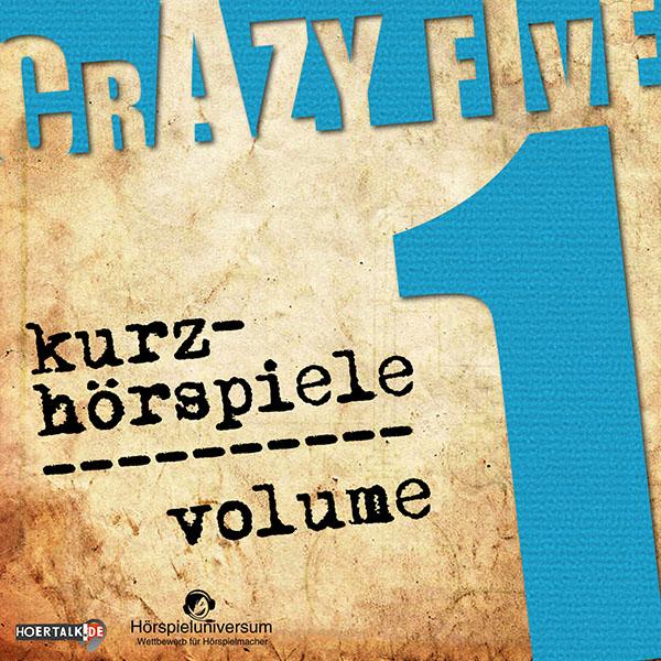 Crazy Five Vol. 1