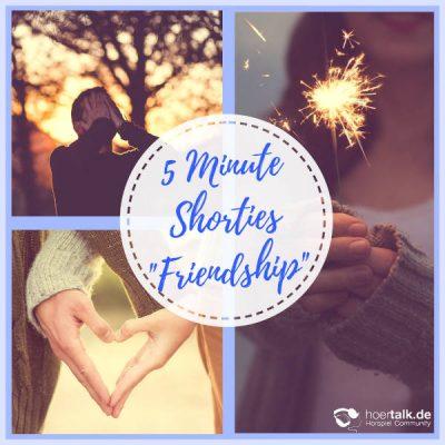 5 Minuten Shorties