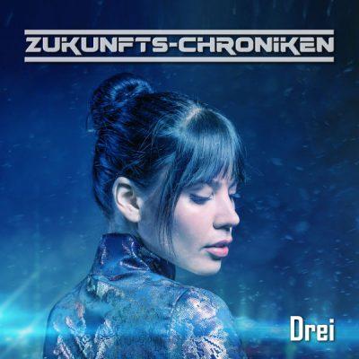 Zukunfts-Chroniken Drei
