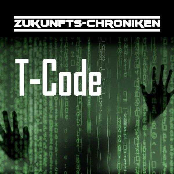 Zukunfts-Chroniken: T-Code
