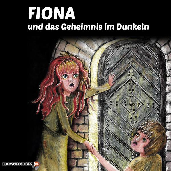 Fiona und das Geheimnis im Dunkeln