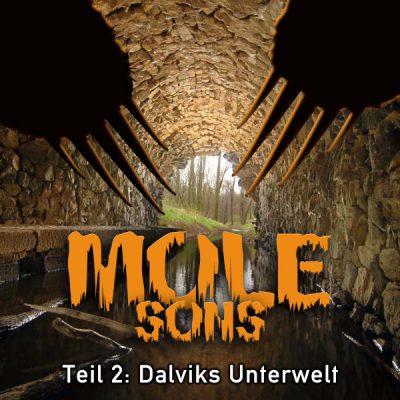 Mole 3.2 - Dalviks Unterwelt