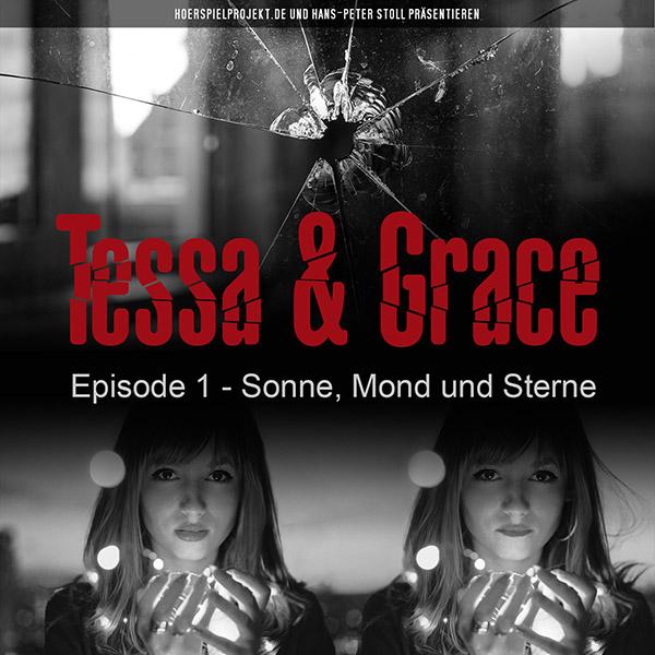 Tessa & Grace Episode 1