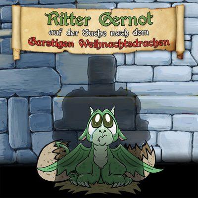 Ritter Gernot auf der Suche nach dem Garstigen Weihnachtsdrachen