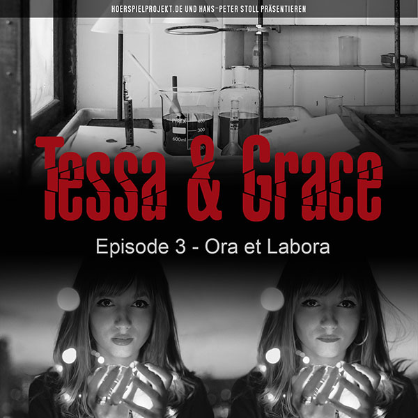 Tessa & Grace - Episode 3