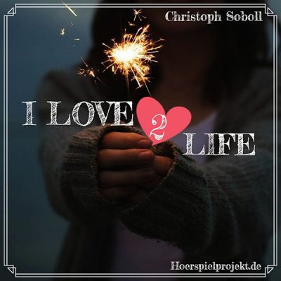 I love life 2