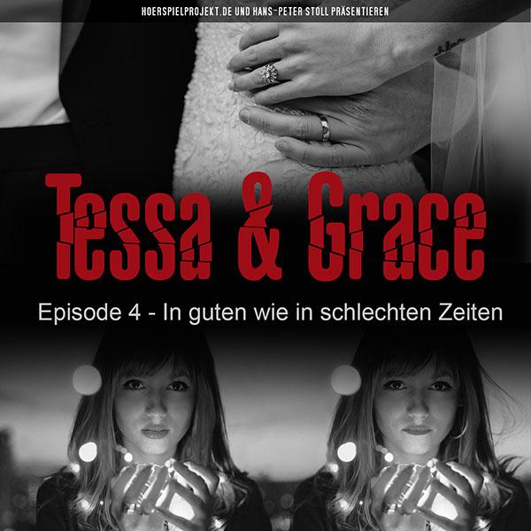 Tessa & Grace: Episode 4