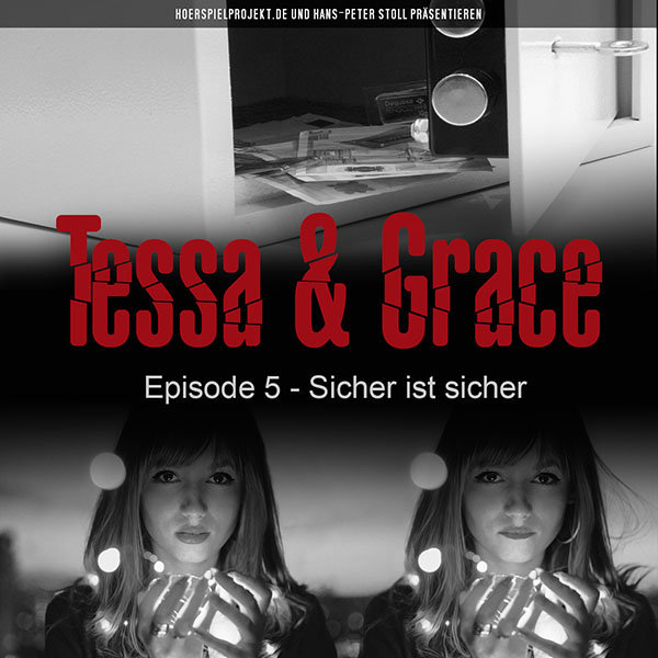 Tessa & Grace: Episode 5 - Sicher ist sicher