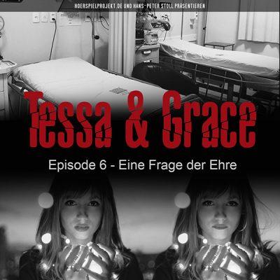 Tessa & Grace – Episode 6