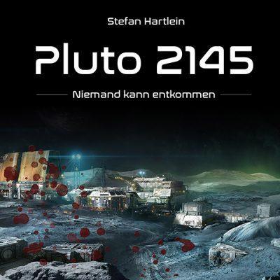 Pluto 2145 - Niemand kann entkommen