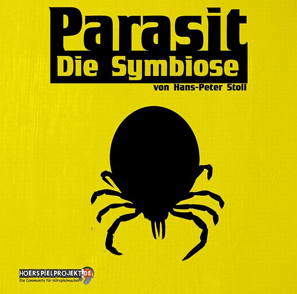 Parasit - Die Symbiose