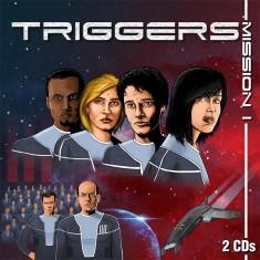 Triggers – Mission 1