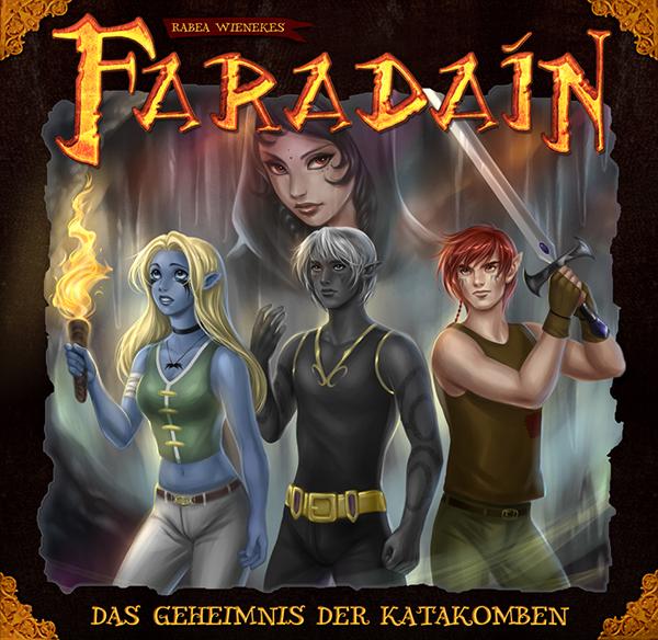 Faradaín - Das Geheimnis der Katakomben
