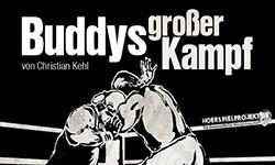 DEMNÄCHST: Buddys großer Kampf