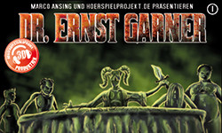 DOWNLOAD: Dr. Ernst Garner 01 – Remake als Kunstkopf-Produktion (3D)