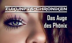 PREMIERE am 30.10: Zukunfts-Chroniken – Das Auge des Phönix