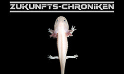 DOWNLOAD: Die Axolotl-Formel (Zukunfts-Chroniken)