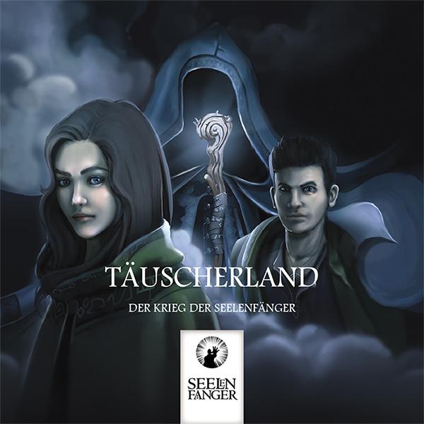 Täuscherland - Der Krieg der Seelenfänger
