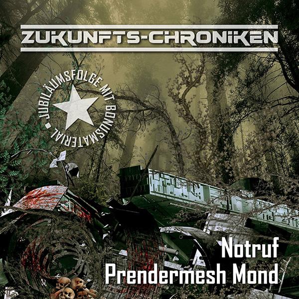 Zukunfts-Chroniken: Notruf Prendermesh Mond