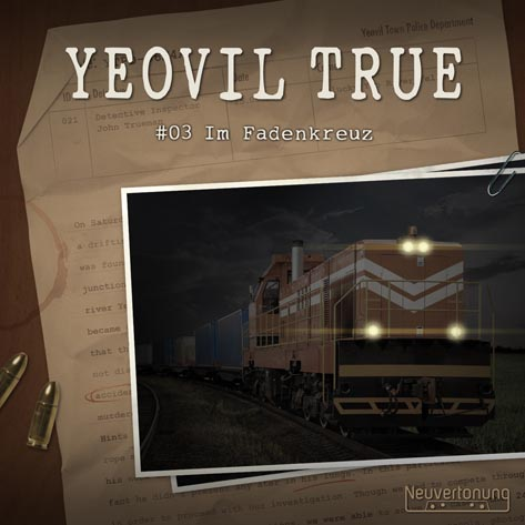 Yeovil True #03 - Im Fadenkreuz